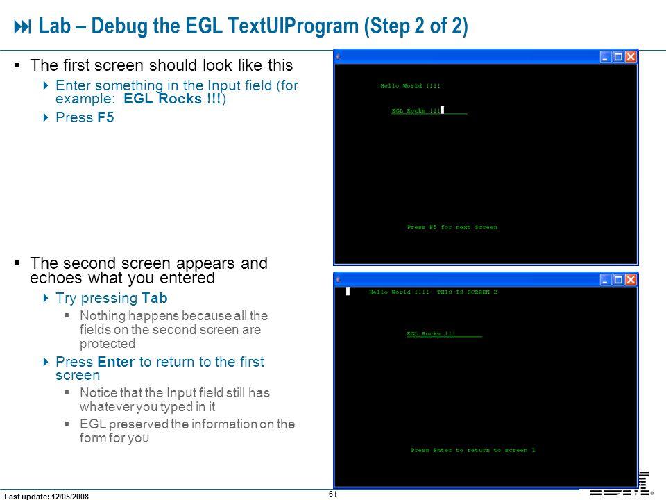  Lab – Debug the EGL TextUIProgram (Step 2 of 2)
