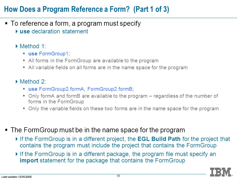 How Does a Program Reference a Form (Part 1 of 3)