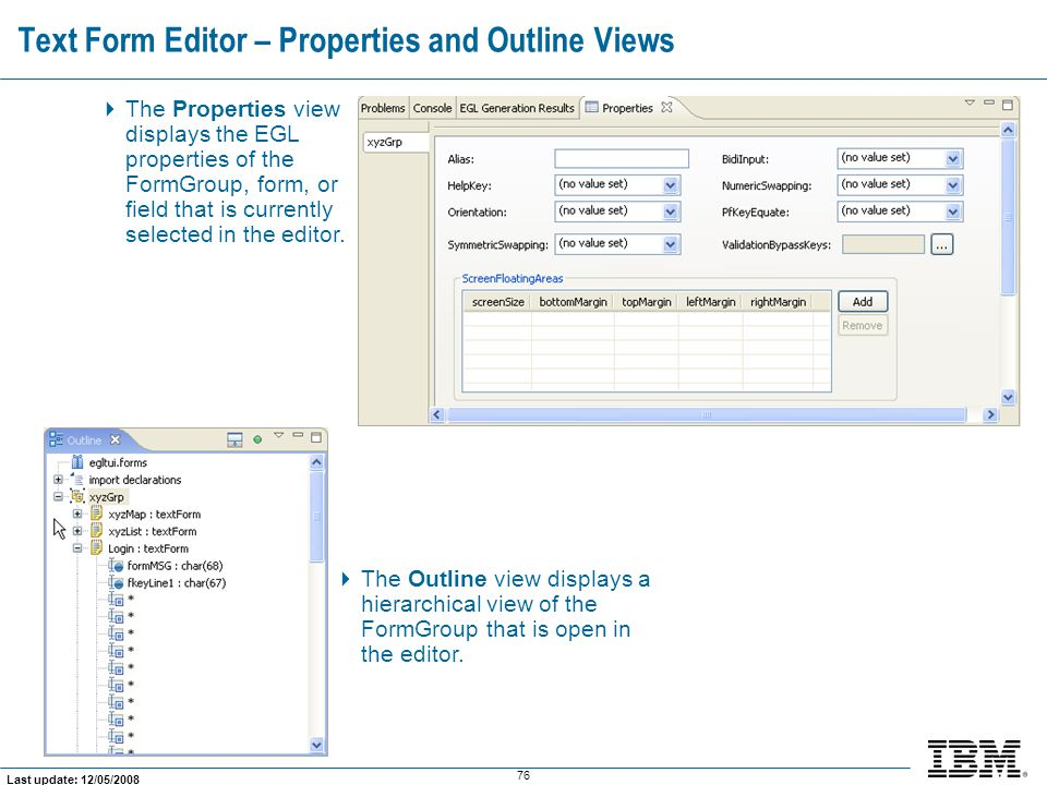 Text Form Editor – Properties and Outline Views