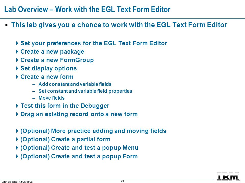 Lab Overview – Work with the EGL Text Form Editor