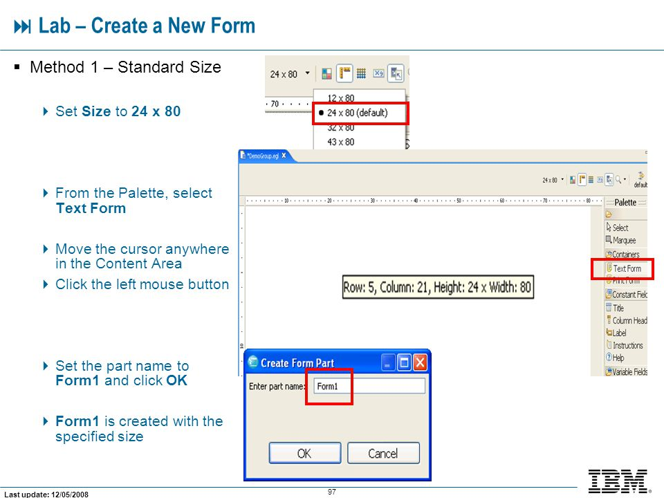  Lab – Create a New Form Method 1 – Standard Size Set Size to 24 x 80