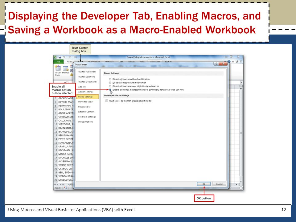 Displaying the Developer Tab, Enabling Macros, and Saving a Workbook as a Macro-Enabled Workbook