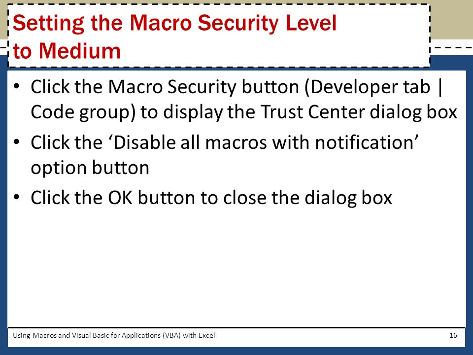 Setting the Macro Security Level to Medium