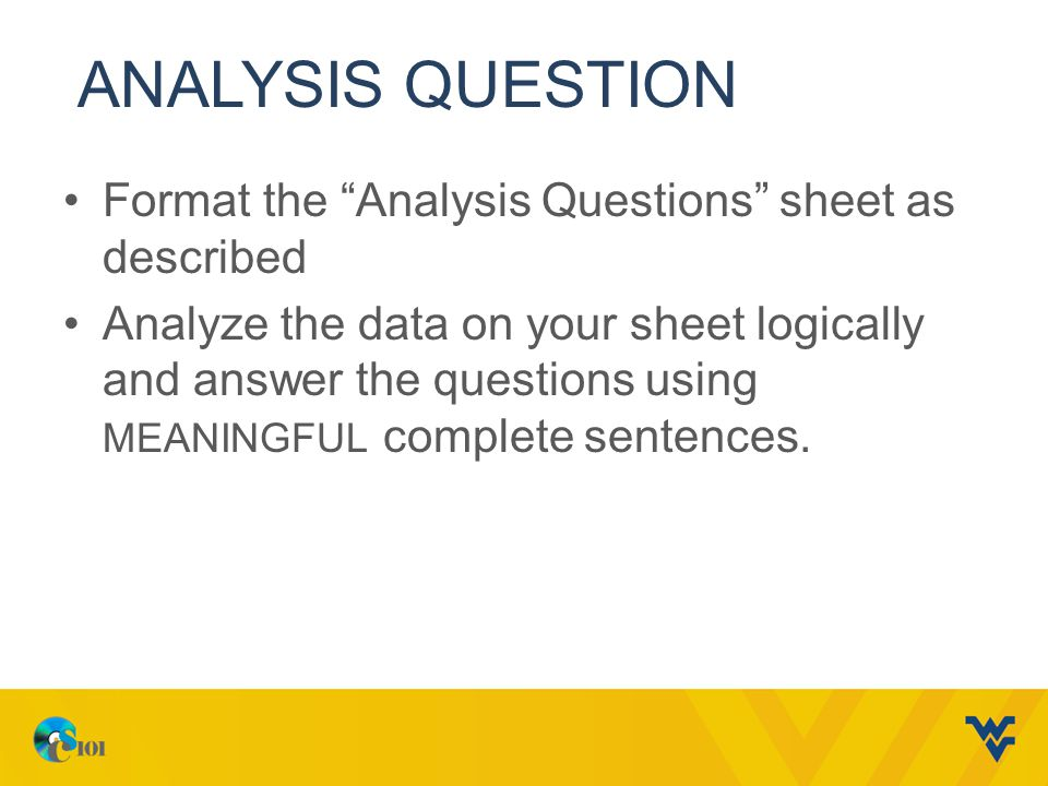 Analysis question Format the Analysis Questions sheet as described