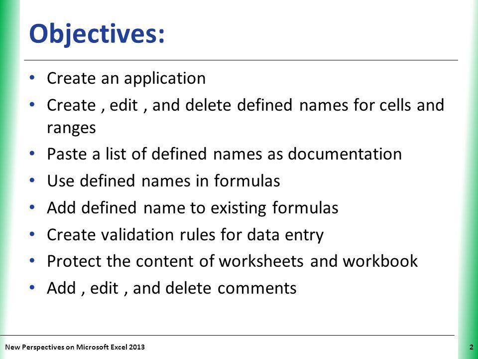 Objectives: Create an application