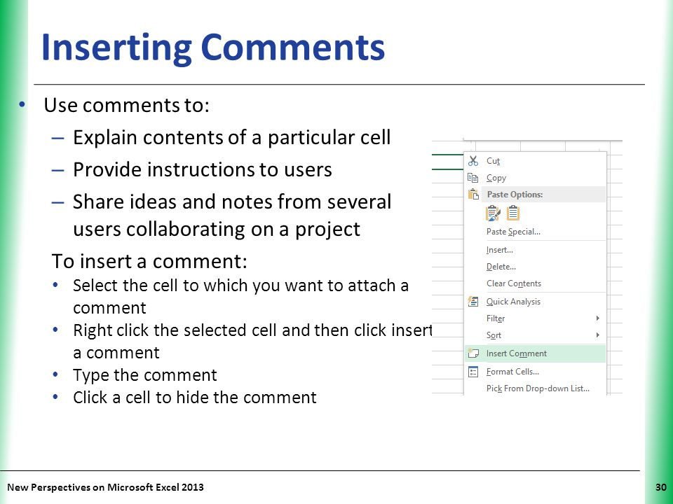 Inserting Comments Use comments to: