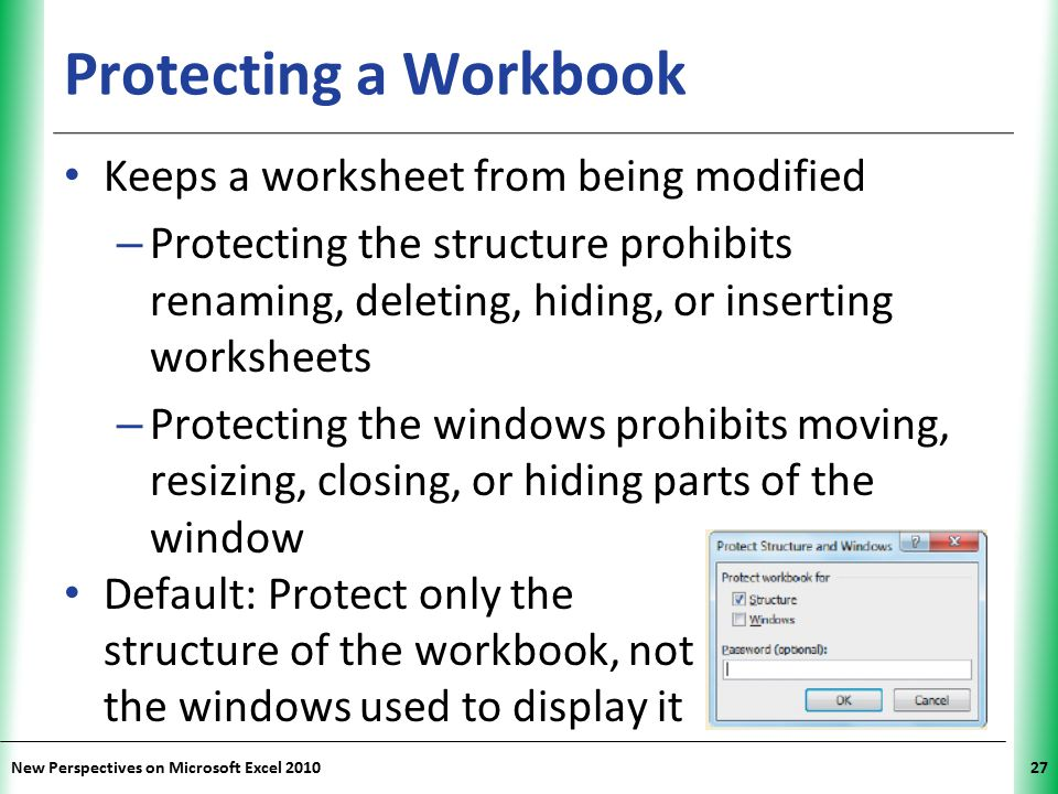 Protecting a Workbook Keeps a worksheet from being modified