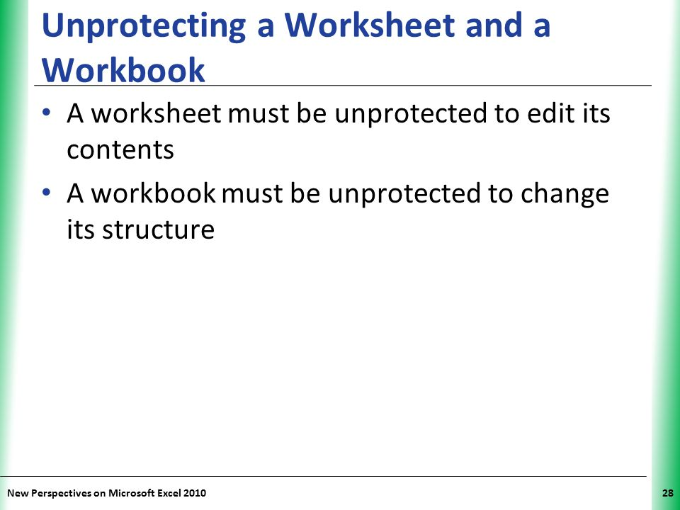 Unprotecting a Worksheet and a Workbook
