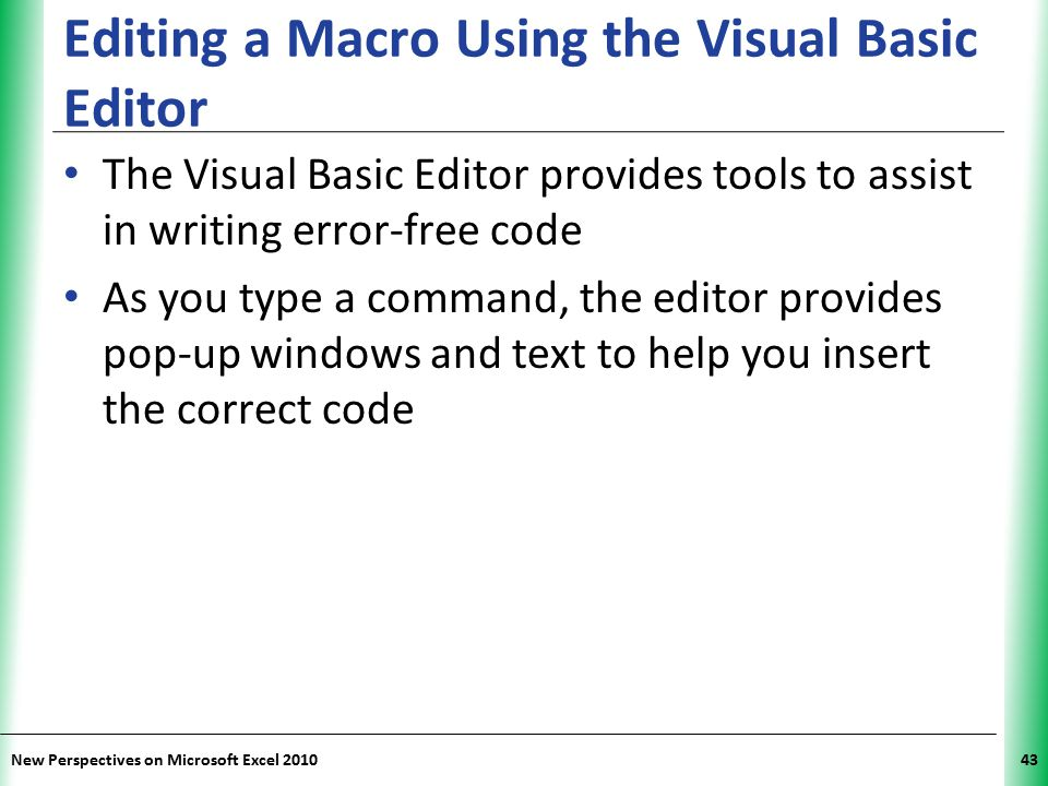 Editing a Macro Using the Visual Basic Editor