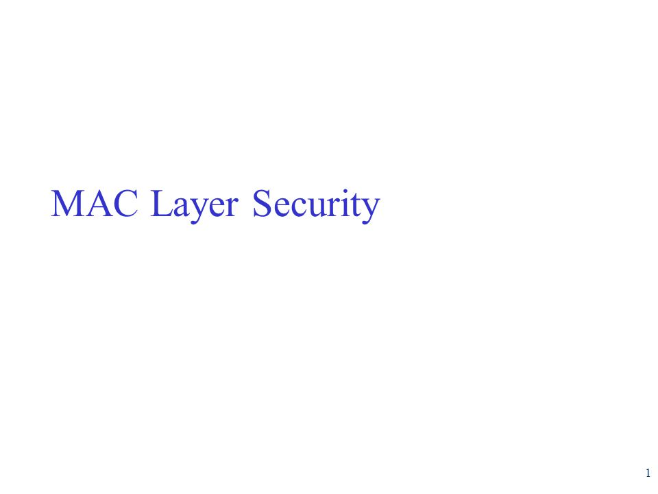 MAC Layer Security