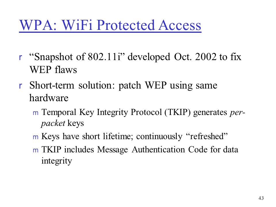 WPA: WiFi Protected Access