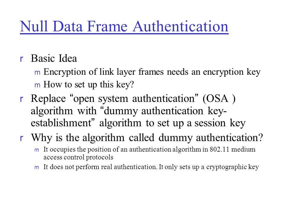 Null Data Frame Authentication