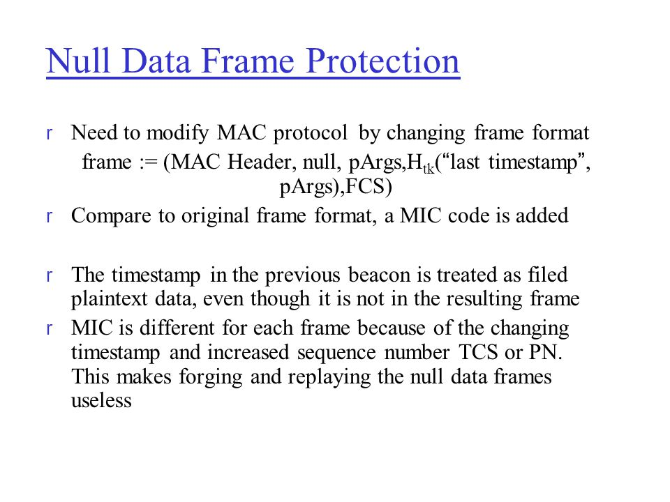 Null Data Frame Protection