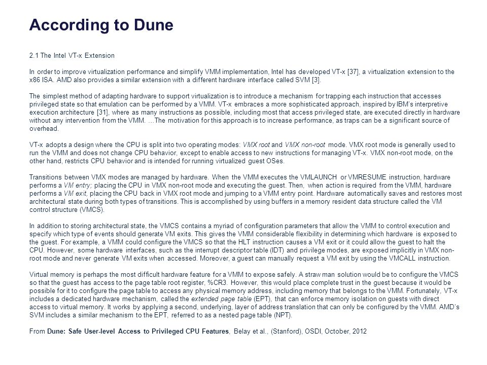 According to Dune 2.1 The Intel VT-x Extension