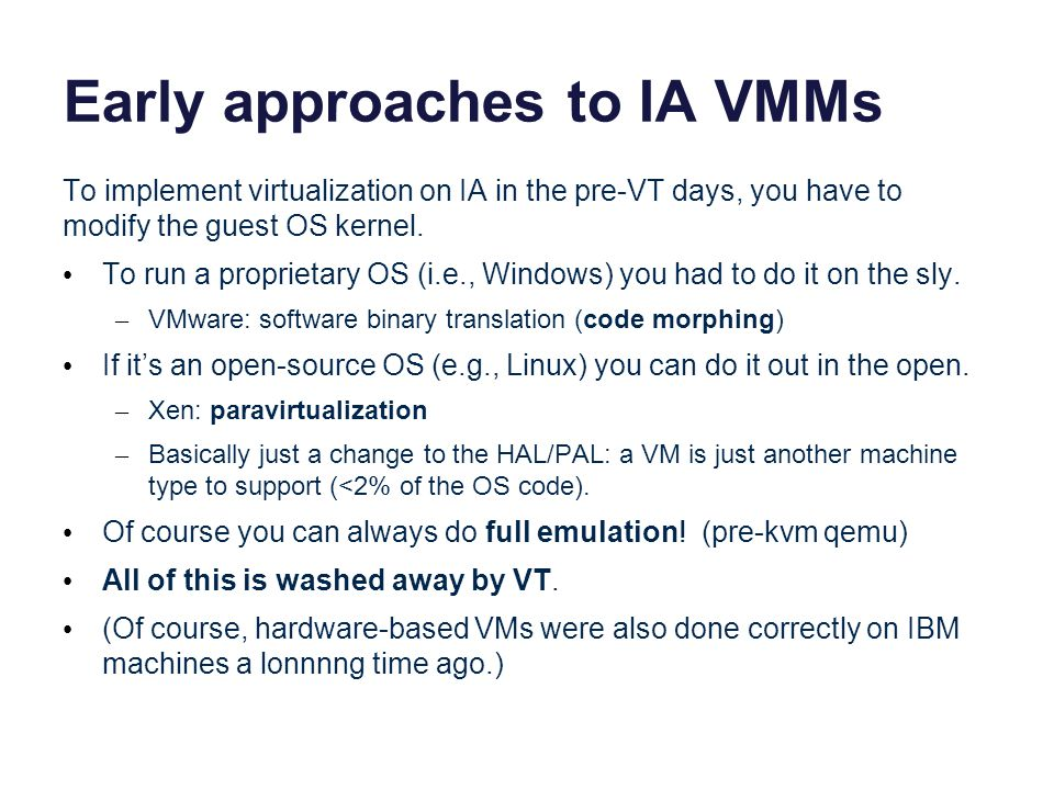 Early approaches to IA VMMs