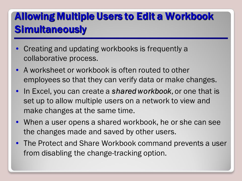 Allowing Multiple Users to Edit a Workbook Simultaneously