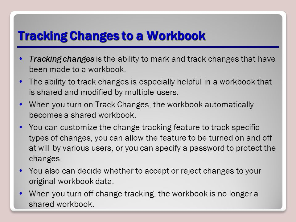 Tracking Changes to a Workbook
