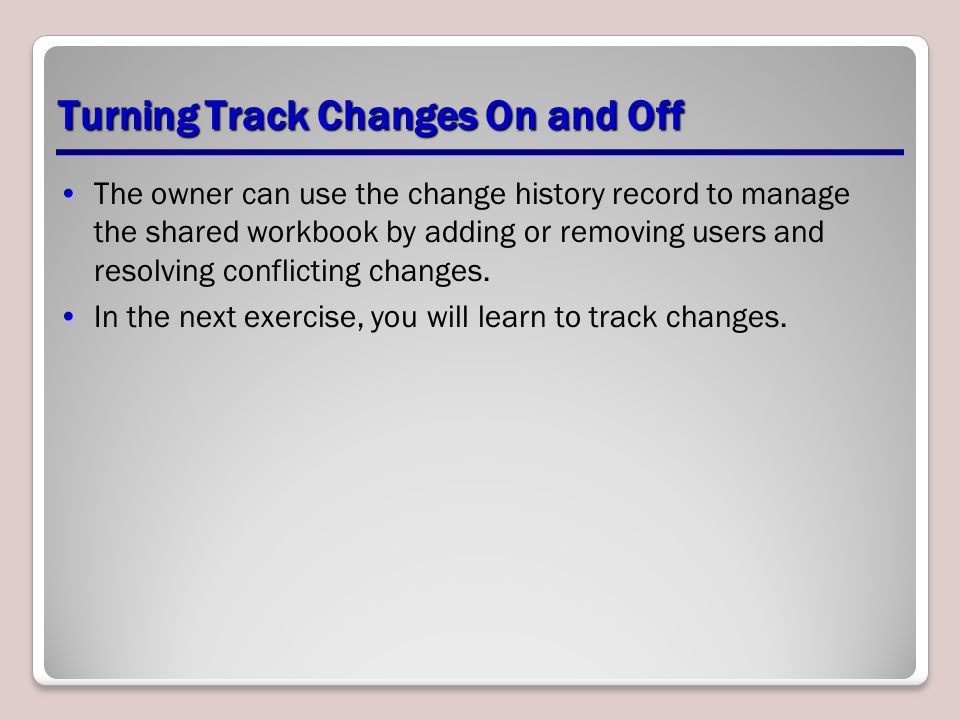 Turning Track Changes On and Off