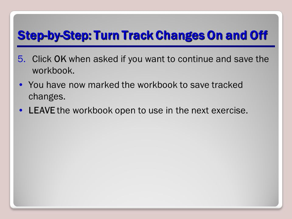 Step-by-Step: Turn Track Changes On and Off