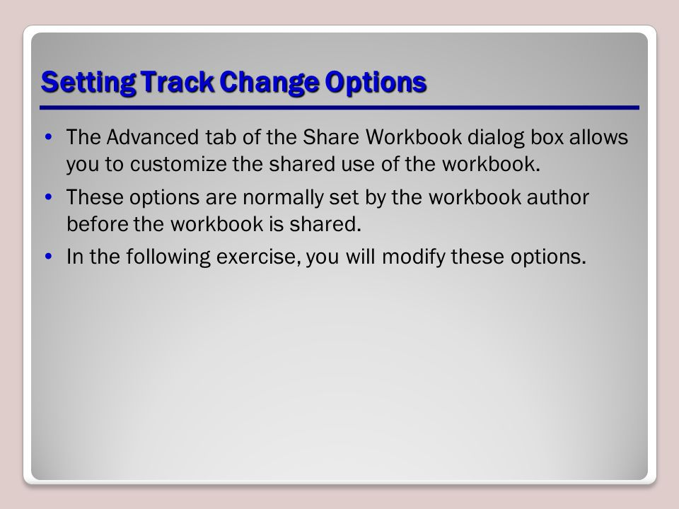 Setting Track Change Options