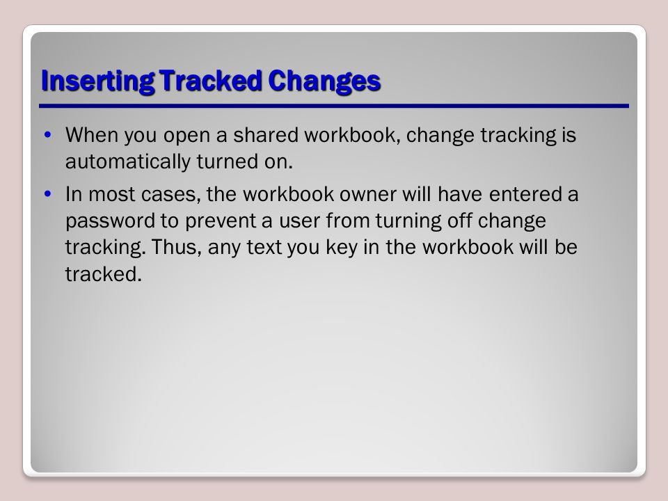 Inserting Tracked Changes