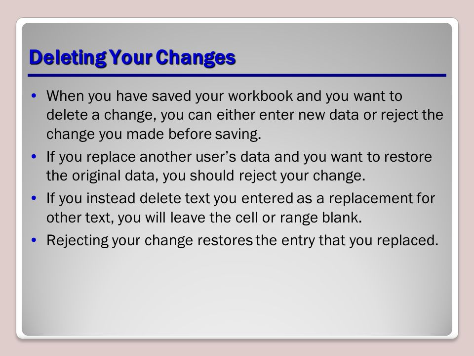 Deleting Your Changes