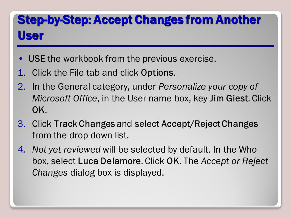 Step-by-Step: Accept Changes from Another User