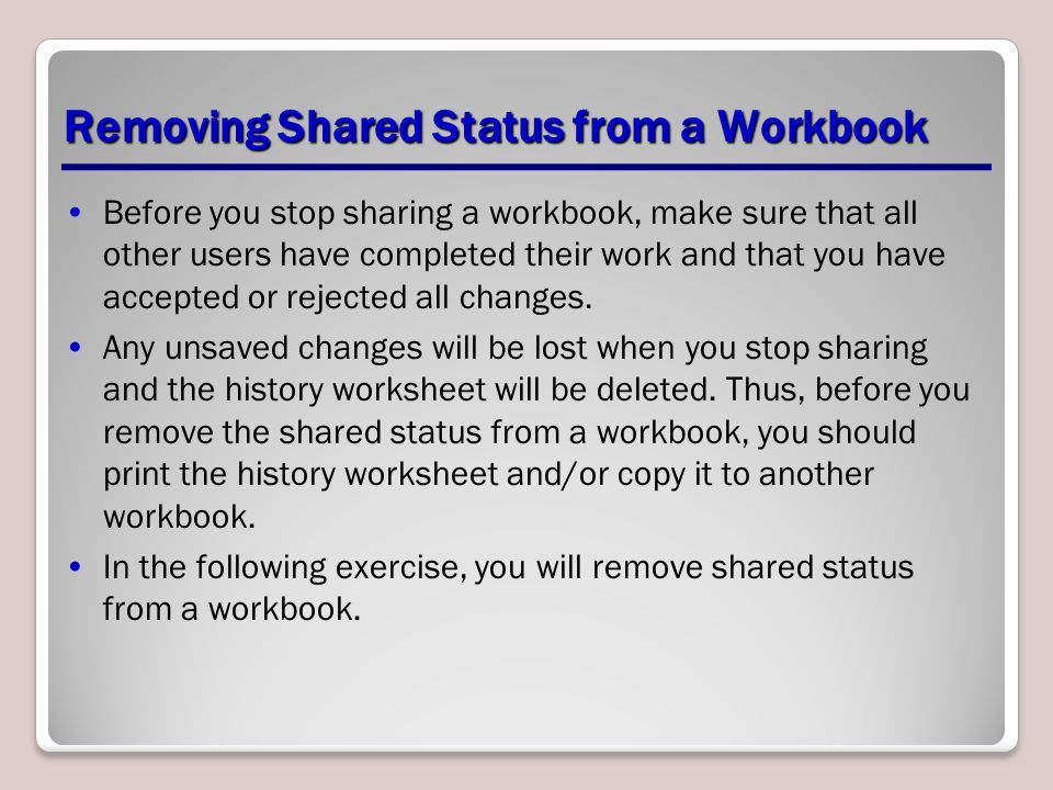Removing Shared Status from a Workbook