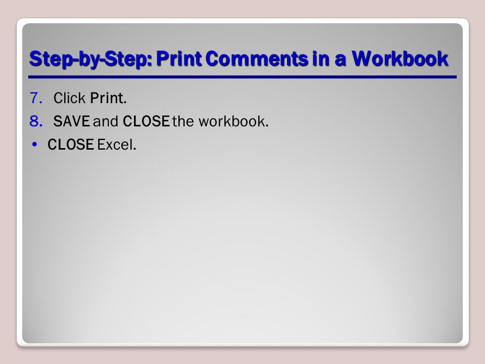 Step-by-Step: Print Comments in a Workbook