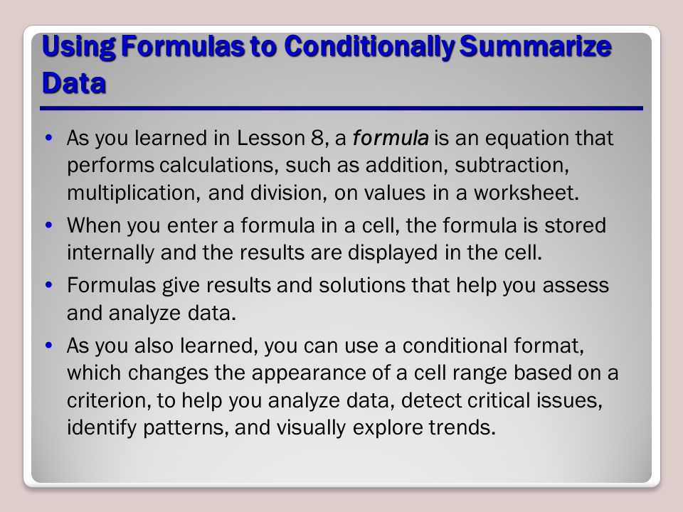 Using Formulas to Conditionally Summarize Data