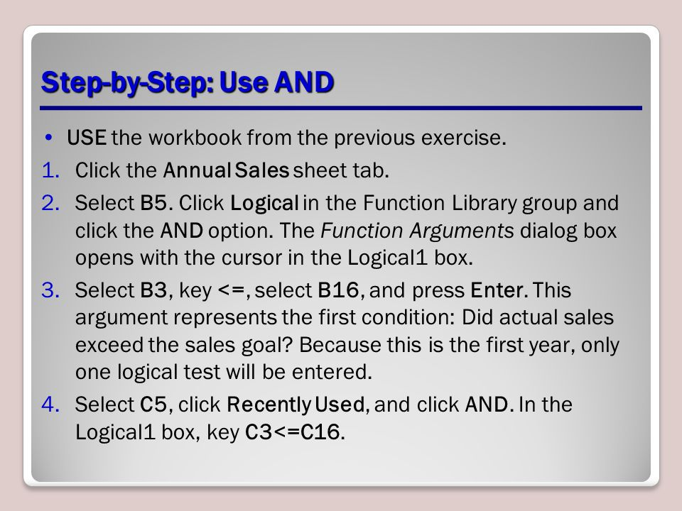 Step-by-Step: Use AND USE the workbook from the previous exercise.