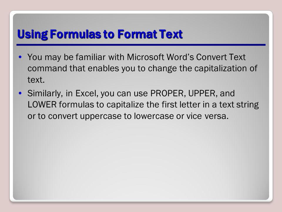 Using Formulas to Format Text