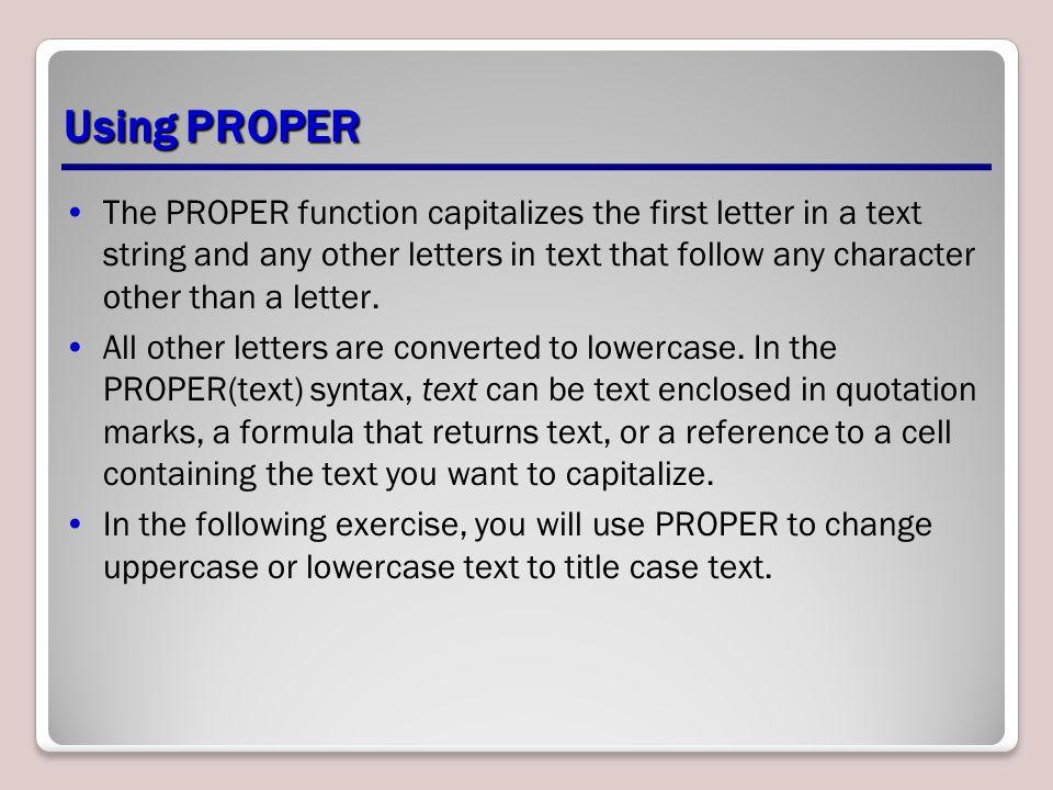 Using PROPER