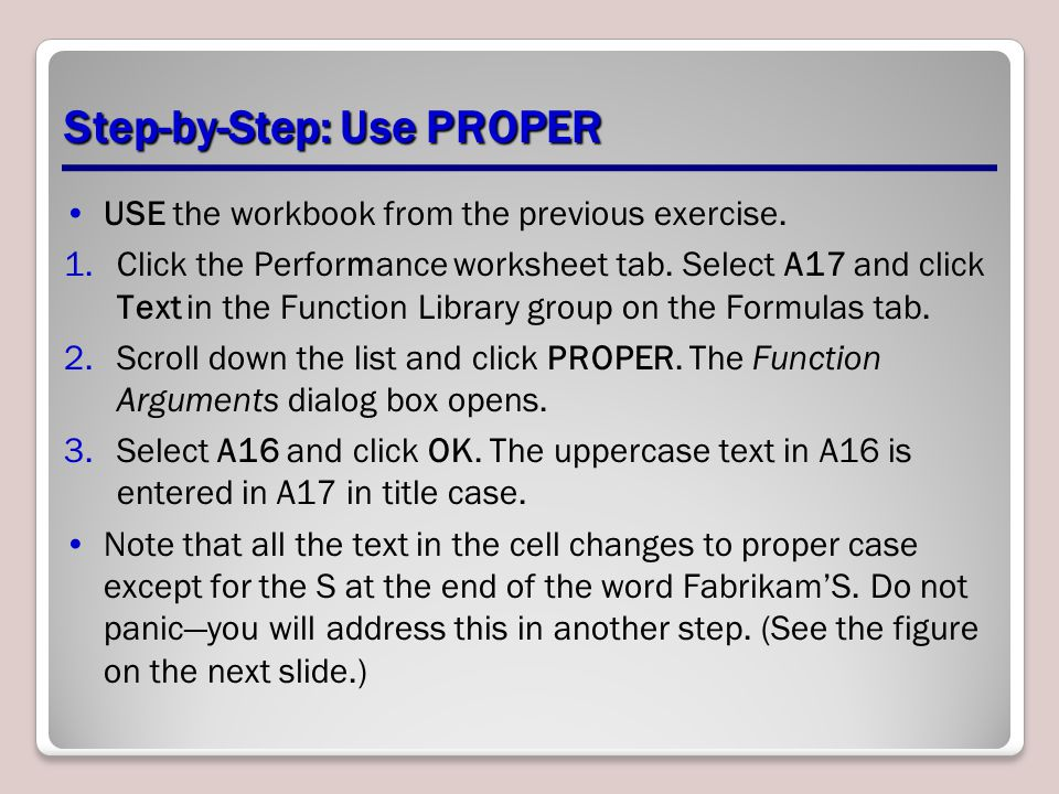 Step-by-Step: Use PROPER