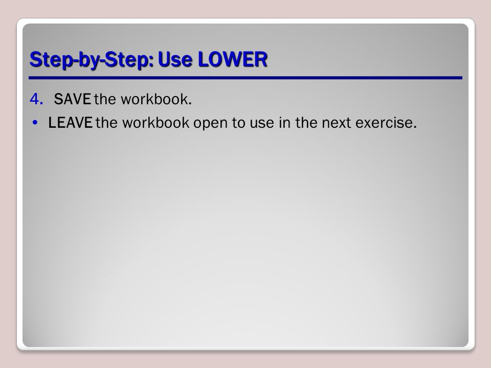 Step-by-Step: Use LOWER