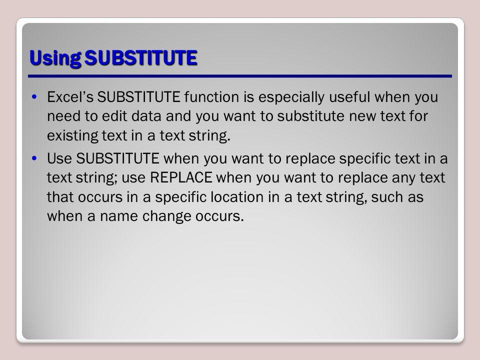 Using SUBSTITUTE