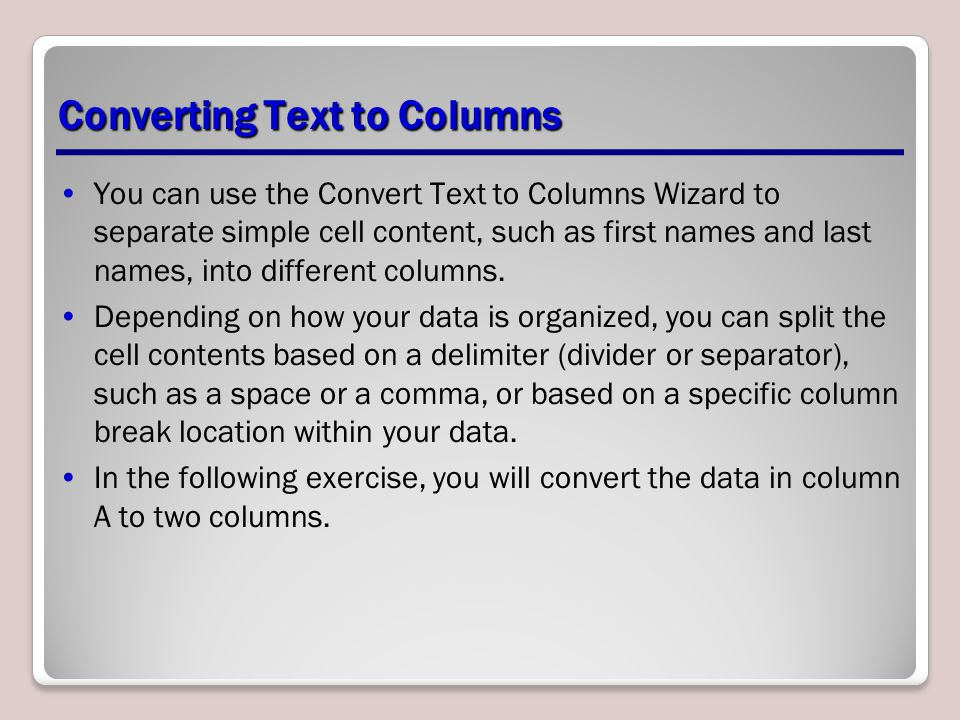 Converting Text to Columns