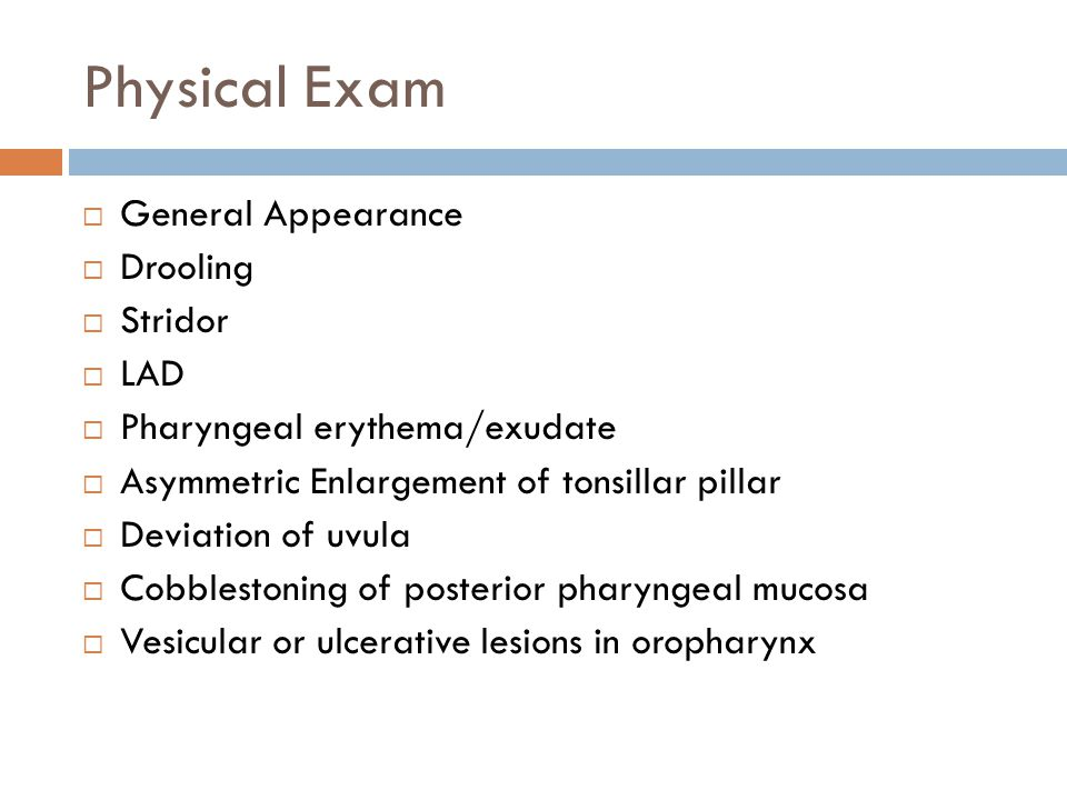 Physical Exam General Appearance Drooling Stridor LAD