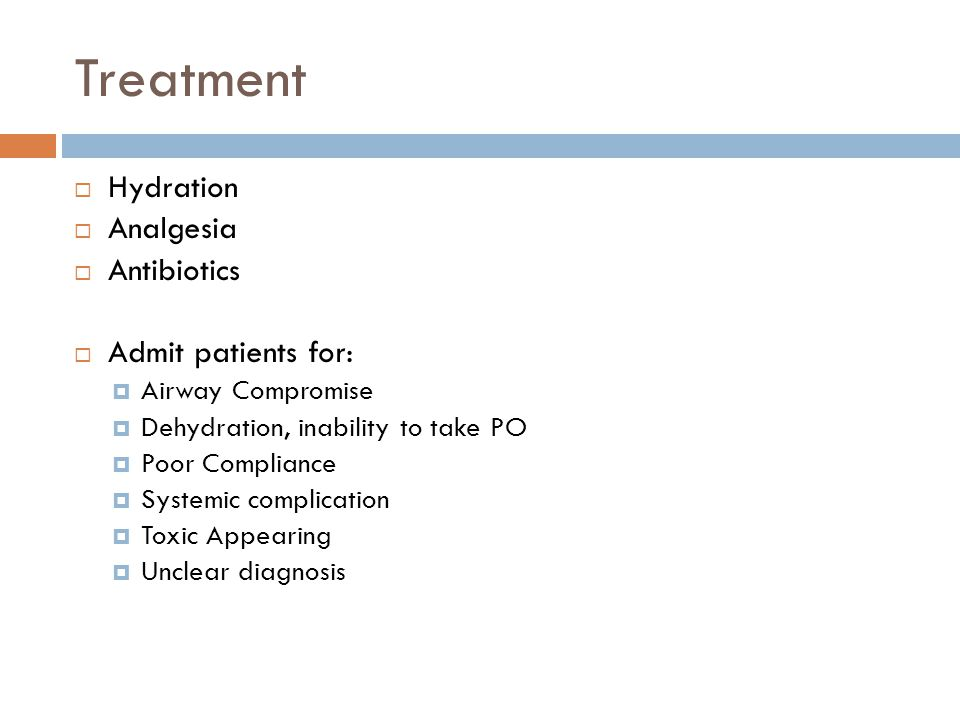 Treatment Hydration Analgesia Antibiotics Admit patients for: