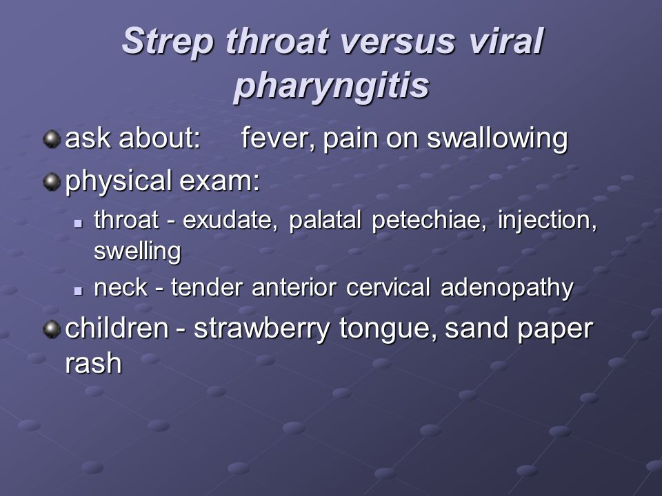 Strep throat versus viral pharyngitis