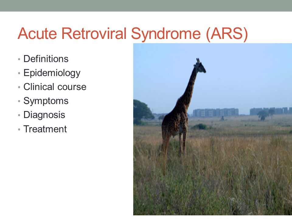 Acute Retroviral Syndrome (ARS)