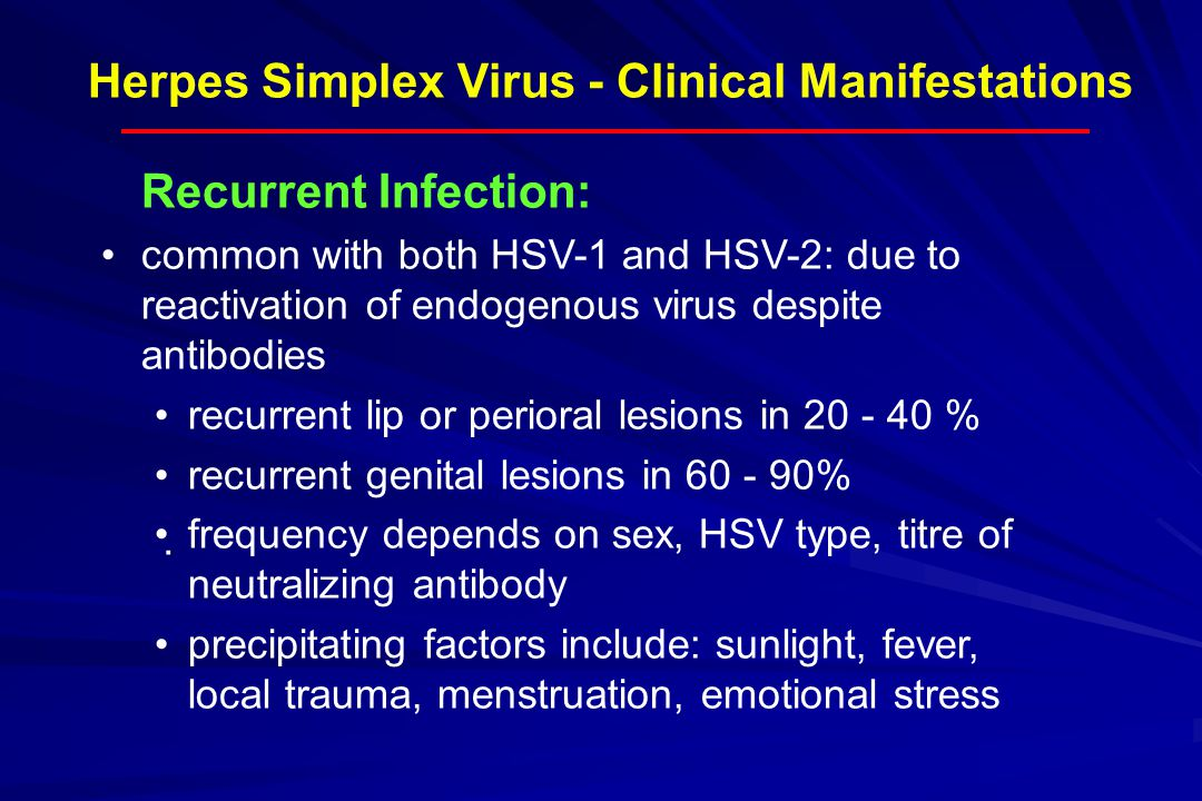 Herpes Simplex Virus - Clinical Manifestations