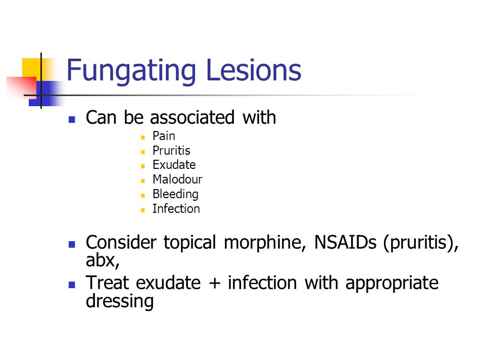 Fungating Lesions Can be associated with