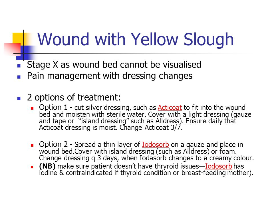 Wound with Yellow Slough