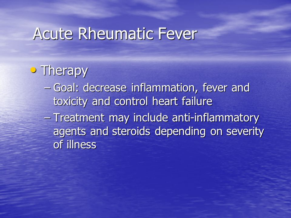 Acute Rheumatic Fever Therapy