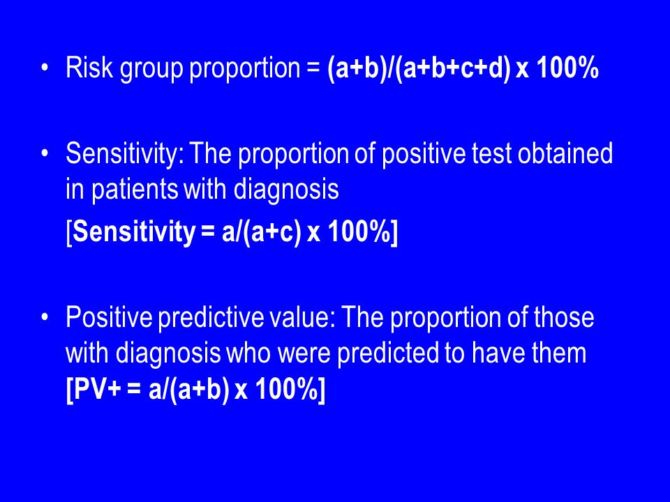 Risk group proportion = (a+b)/(a+b+c+d) x 100%