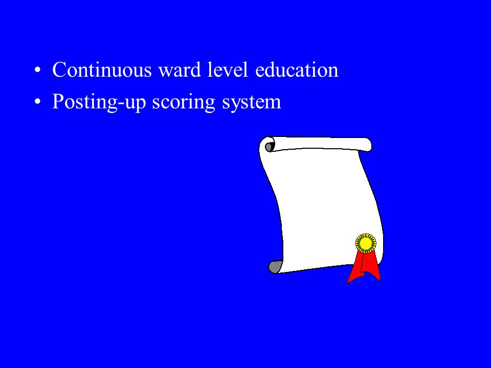 Continuous ward level education