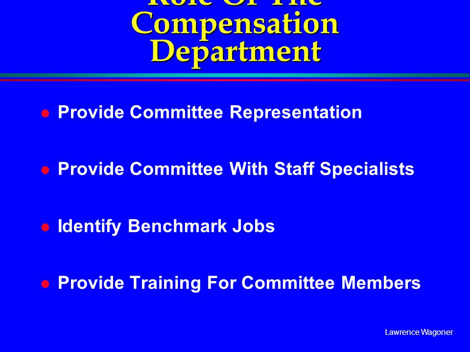 Role Of The Compensation Department