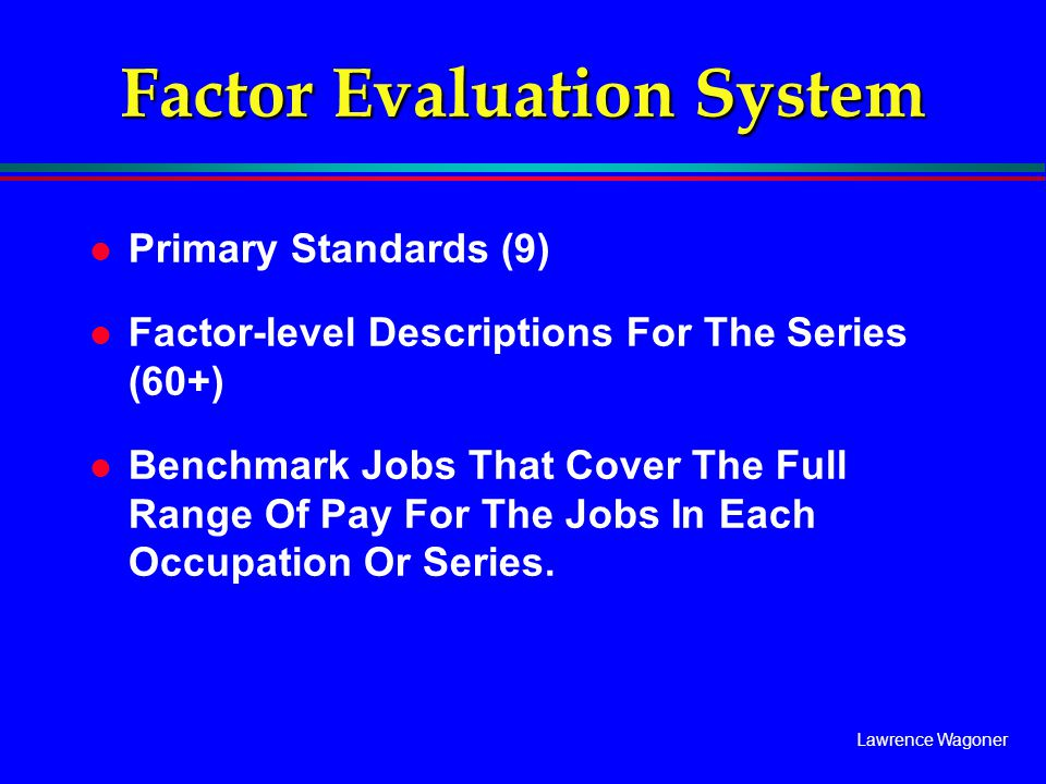 Factor Evaluation System