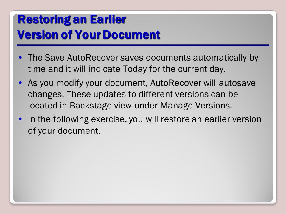 Restoring an Earlier Version of Your Document